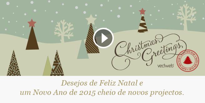 Desejos de Feliz Natal e um Novo Ano de 2015 cheio de novos projectos, clique na imagem para visualizar a animação do ecard