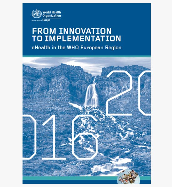 WHO's report 'From innovation to implementation – eHealth in the WHO European Region (2016)